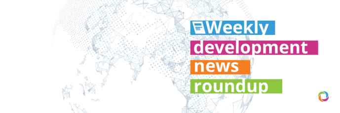 Weekly roundup: What happened in the international development sector in the third week of April